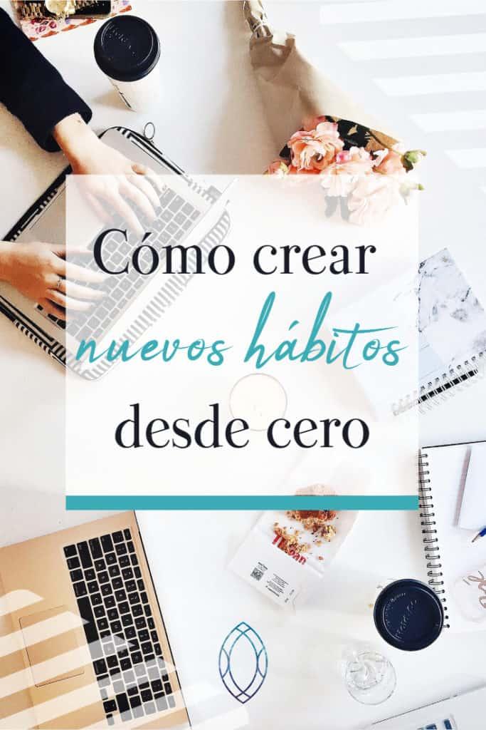 Pasos para crear nuevos hábitos