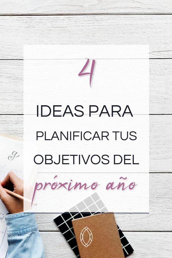 Cómo planificar varios objetivos para el año que viene: 4 ideas