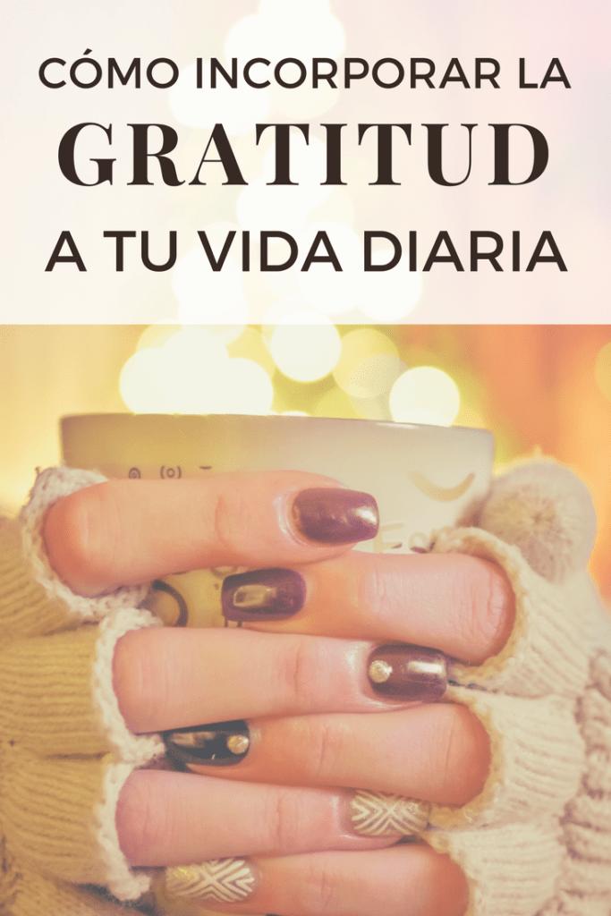 5 cosas por las que sentirte agradecido cada día