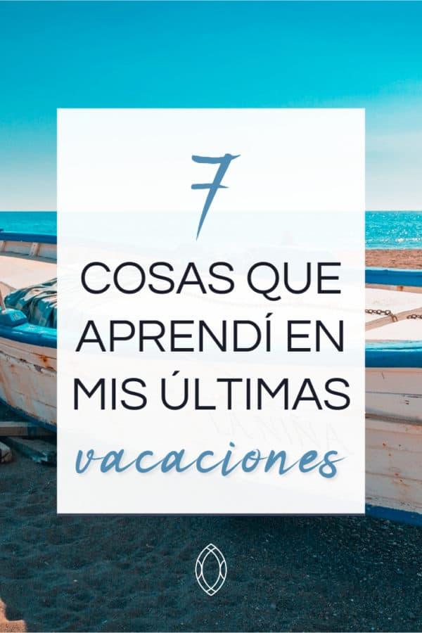 7 cosas que aprendí en mis últimas vacaciones: un crucero por el mediterráneo