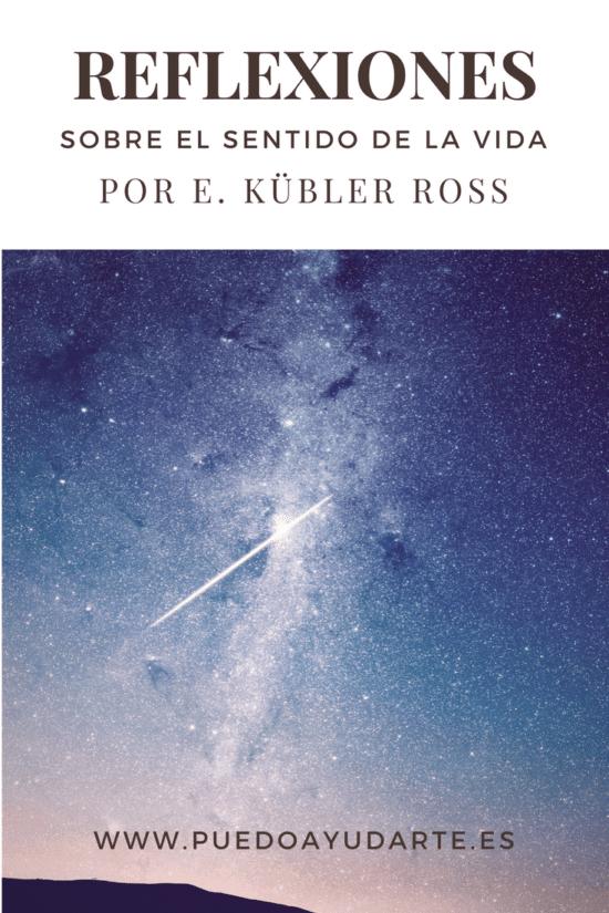 Reflexiones sobre el sentido de la vida - Elisabeth Kübler Ross y David Kessler