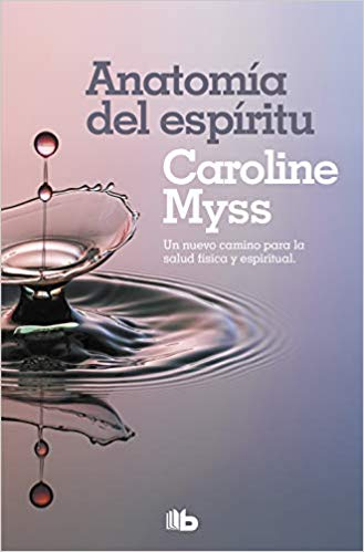 Mejor libro de espiritualidad - Anatomía del Espíritu de Caroline Myss