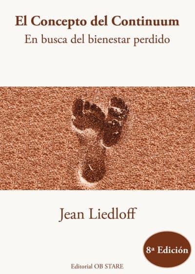 """Libros de desarrollo personal: """"El concepto del continuum"""" de Jean Leadloff"""