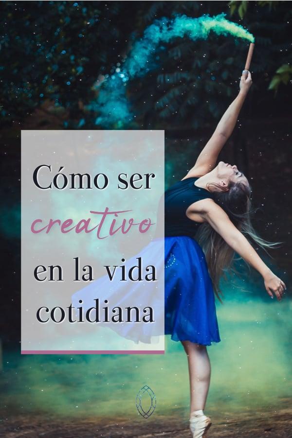 Utilizar la creatividad para vivir mejor