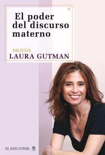 libro El poder del discurso materno de Laura Gutman