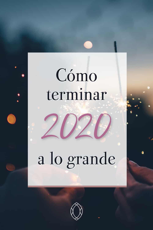 Terminar el año a lo grande 2020
